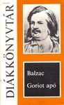 Honoré de Balzac: Goriot apó