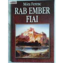 Móra Ferenc Rab ember fiai