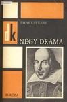 Shakespeare: Négy dráma