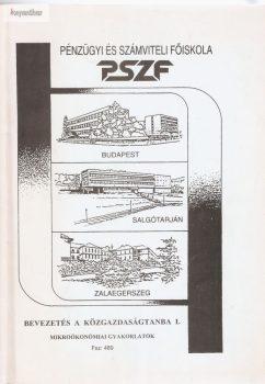 Tóthné Érsek Ildikó (szerk) : Bevezetés a közgazdaságtanba I.