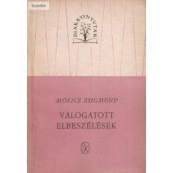 Móricz Zsigmond: Válogatott elbeszélések