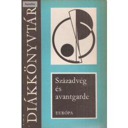 Lakits Pál (szerk.) Századvég és avantgarde