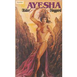 Rider Haggard: Ayeasha