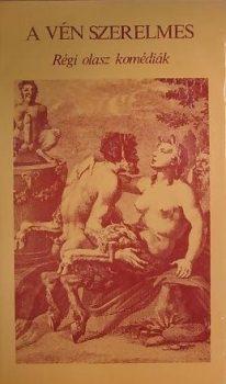 Herczeg Gyula (szerk.) A vén szerelmes