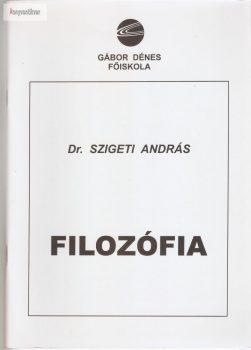 Szigeti András: Filozófia