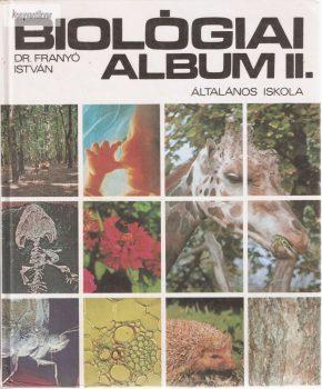 Franyó István: Biológiai album II. Általános iskola.