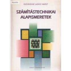 Ruzsinszkiné Lukácsy Margit: Számítástechnikai alapismeretek