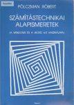 Pölczman Róbert: Számítástechnikai alapismeretek