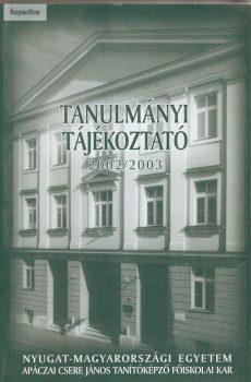 Tanulmányi tájékoztató 2002-2003