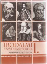Irodalmi szöveggyűjtemény I. középiskolák számára