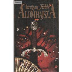 Vavyan Fable: Álomhajsza 2. kötet