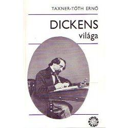 Taxner-Tóth Ernő Dickens világa
