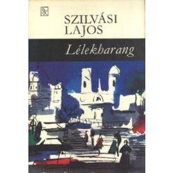 Szilvási Lajos Lélekharang