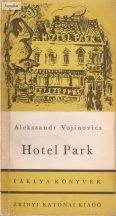 Alekszandr Vojinovics: Hotel Park