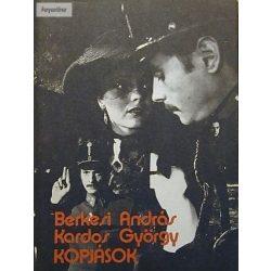 Berkesi András · Kardos György Kopjások