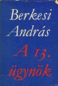 Berkesi András A 13. ügynök