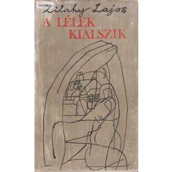 Zilahy Lajos: A lélek kialszik