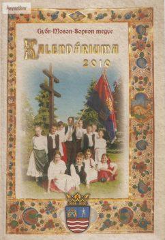 Győr-Moson-Sopron megye Kalendáriuma 2010