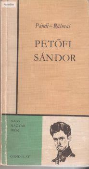 Pándi Pál - Pálmai Kálmán: Petőfi Sándor