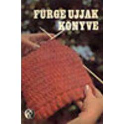 Villányi Emilné (szerk.) Fürge ujjak könyve 1972