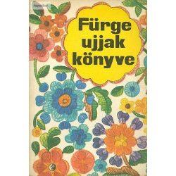 Villányi Emilné:  Fürge ujjak könyve 1976