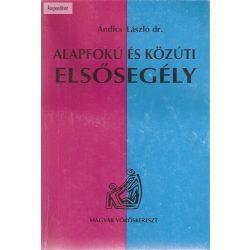 Andics László Dr. Alapfokú és közúti elsősegély