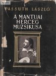 Passuth László: A mantuai herceg muzsikusa
