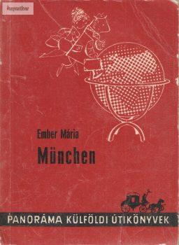 Ember Mária: München
