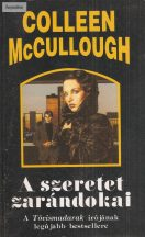 Colleen McCullough: A szeretet zarándokai