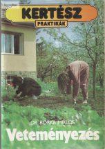 Dr. Borka Miklós: Veteményezés