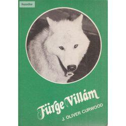 James Oliver Curwood: Fürge Villám