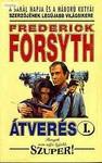 Frederick Forsyth: Átverés