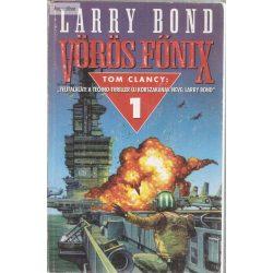 Larry Bond Vörös főnix I. II.