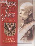 Henry Hamilton: Ferenc József magánélete