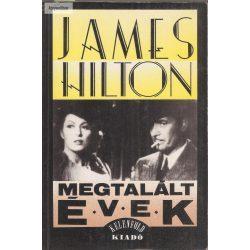James Hilton Megtalált évek