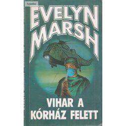 Evelyn Marsh: Vihar a kórház felett