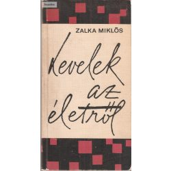 Zalka Miklós: Levelek az életről