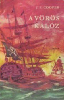 James Fenimore Cooper A vörös kalóz