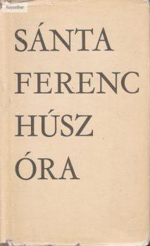 Sánta Ferenc Húsz óra