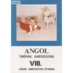 Angol tréfák anekdoták  VIII.  jokes, anecdotes, stories