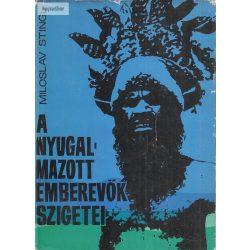 Miloslav Stingl: A nyugalmazott emberevők szigetei