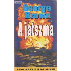 Brown George: A játszma