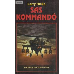 Larry Hicks: A Sas Kommandó