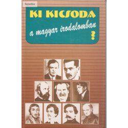 Ki kicsoda a magyar irodalomban?
