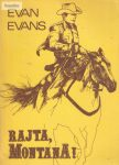 Evan Evans: Rajta, Montana!