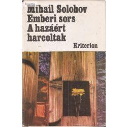 Mihail Solohov:  Emberi sors - A hazáért harcoltak