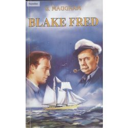 William Somerset Maugham: Blake Fred