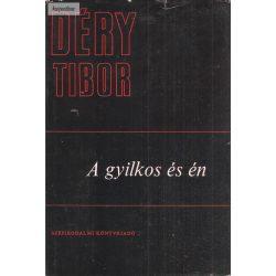 Déry Tibor: A gyilkos és én
