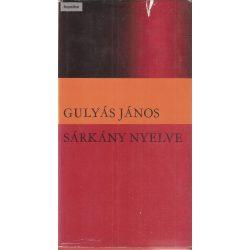 Gulyás János: Sárkány nyelve