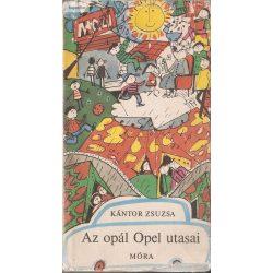 Kántor Zsuzsa: Az opál Opel utasai